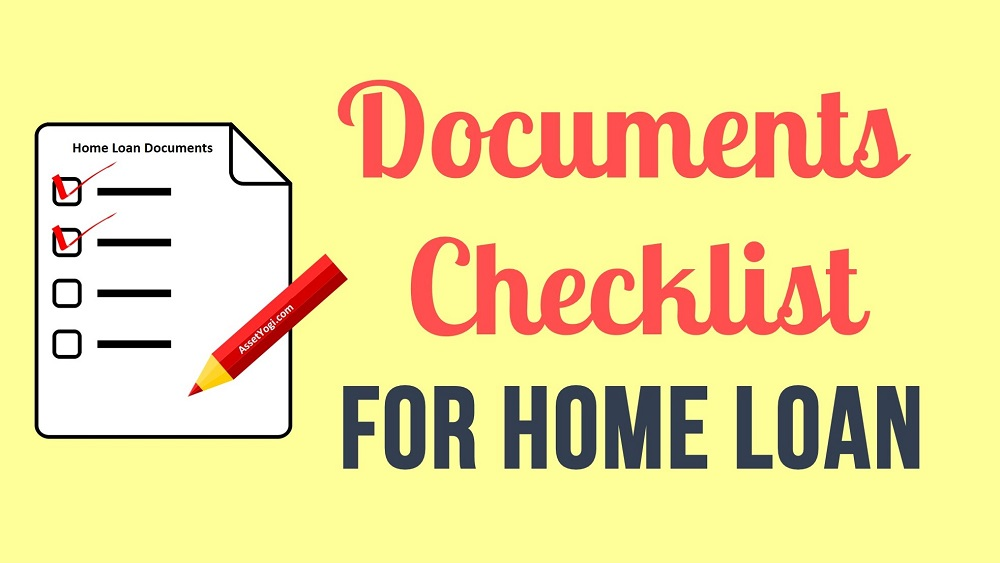 Documents Required For Home Loan Checklist Amp Tips