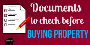 property-documents-to-check-before-buying-flat-plot-property