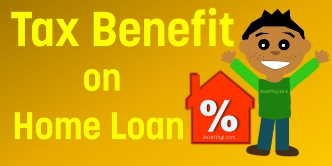 Home Loan Tax Benefit – Guide to Tax Benefit on Home Loan for 2017-18