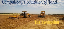 Compulsory Acquisition of Land – Tax Exemption Rules