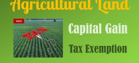 Capital Gain on sale of Agricultural Land – Tax Exemptions
