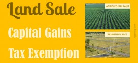 Capital Gain on Sale of Land – Tax Exemption Rules
