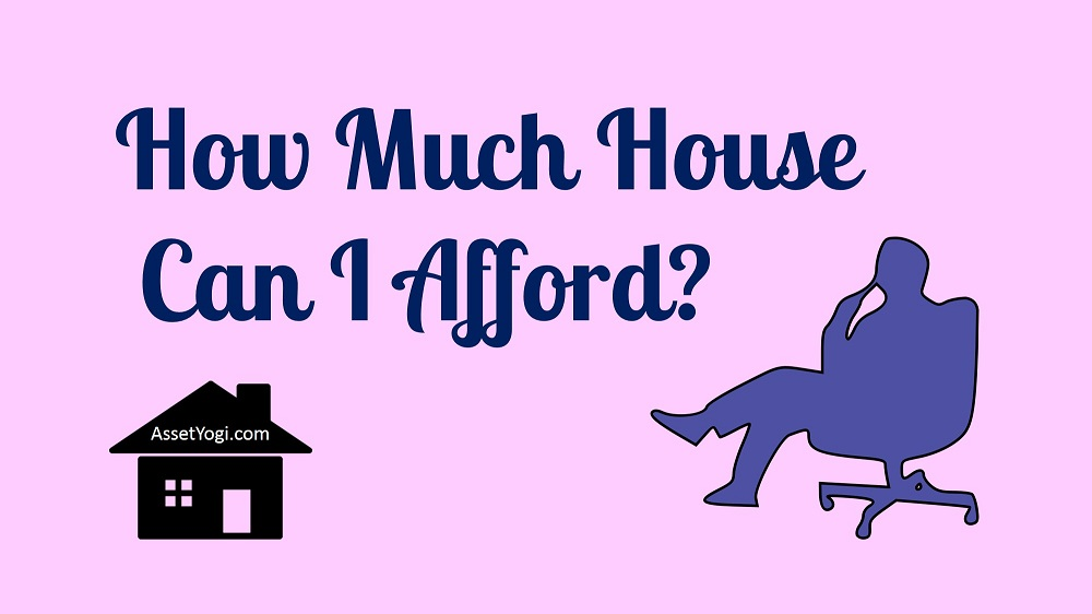 How much house can i afford for 900 a month