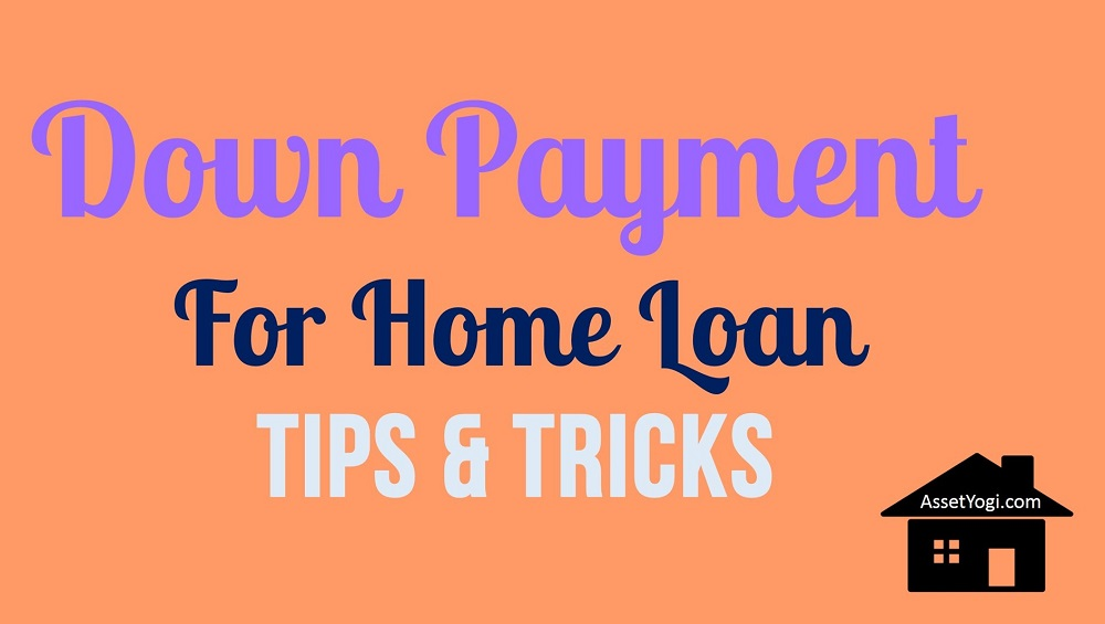 Down Payment For Home Loan 7 Smart Tips 1 Bonus