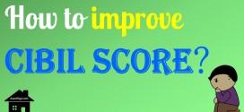 How to improve CIBIL Score? | 8 Tips to increase CIBIL Score