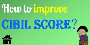 how-to-improve-cibil-score-how-to-increase-cibil-score
