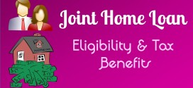 Joint Home Loan Eligibility & Tax Benefit